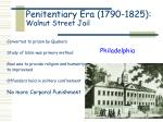 penitentiary era 1790 1825 walnut street jail