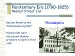 penitentiary era 1790 1825 walnut street jail3