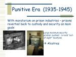 punitive era 1935 1945
