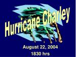 august 22 2004 1830 hrs