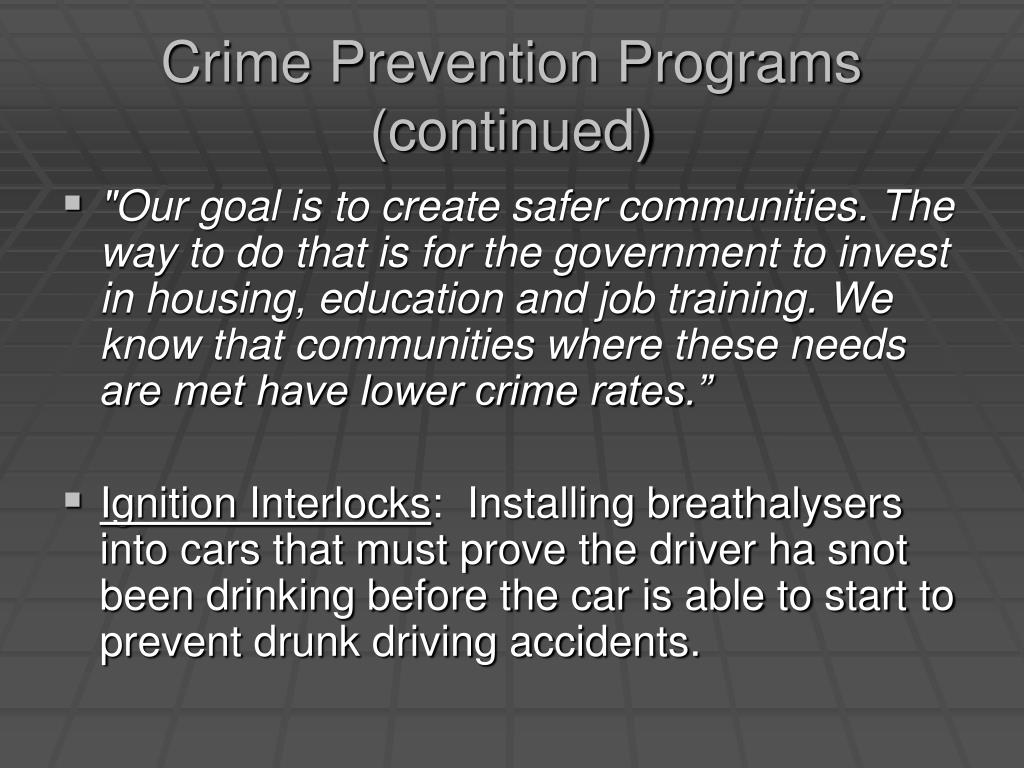 Crime Prevention Programs (continued)