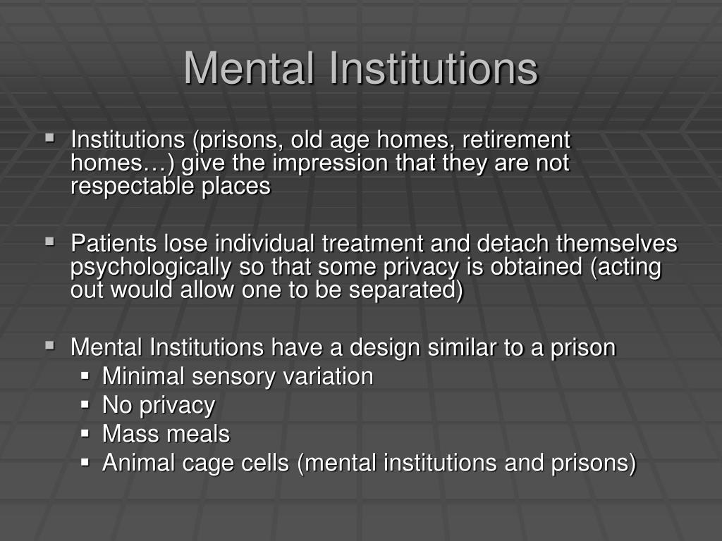 Mental Institutions