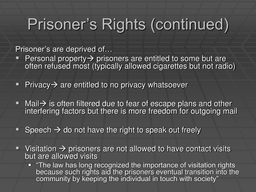 Prisoner's Rights (continued)