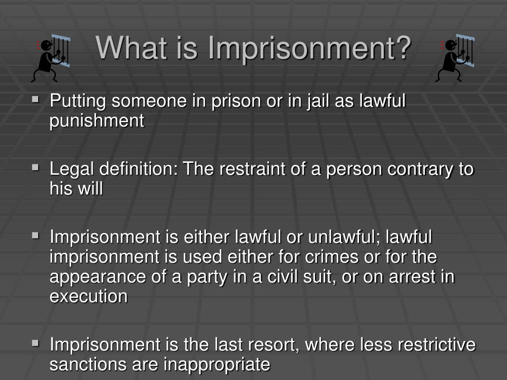 What is Imprisonment?