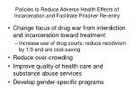 policies to reduce adverse health effects of incarceration and facilitate prisoner re entry