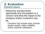 2 evaluation potential impact