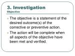3 investigation objective
