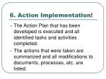 6 action implementation
