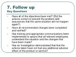 7 follow up key questions