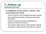 7 follow up validation results
