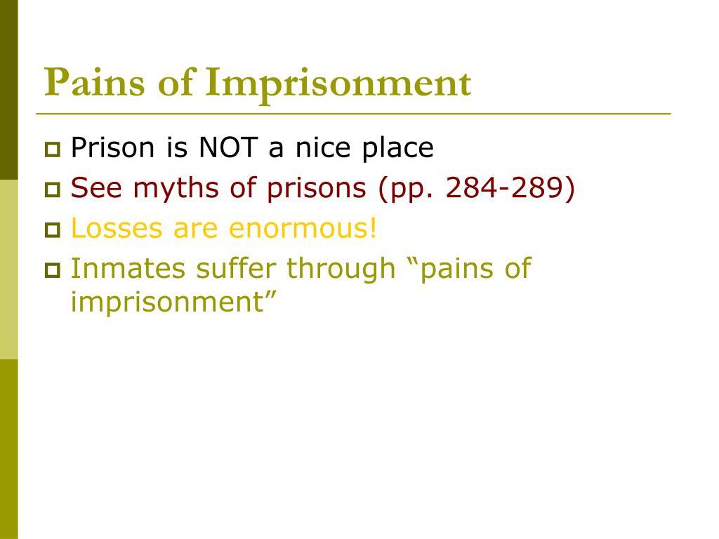 Pains of Imprisonment