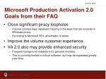 microsoft production activation 2 0 goals from their faq