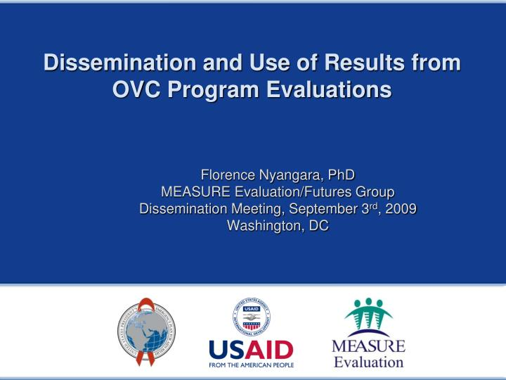 dissemination and use of results from ovc program evaluations n.