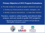 primary objective of ovc program evaluations