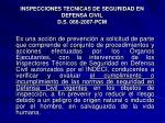 inspecciones tecnicas de seguridad en defensa civil d s 066 2007 pcm