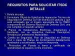 requisitos para solicitar itsdc detalle