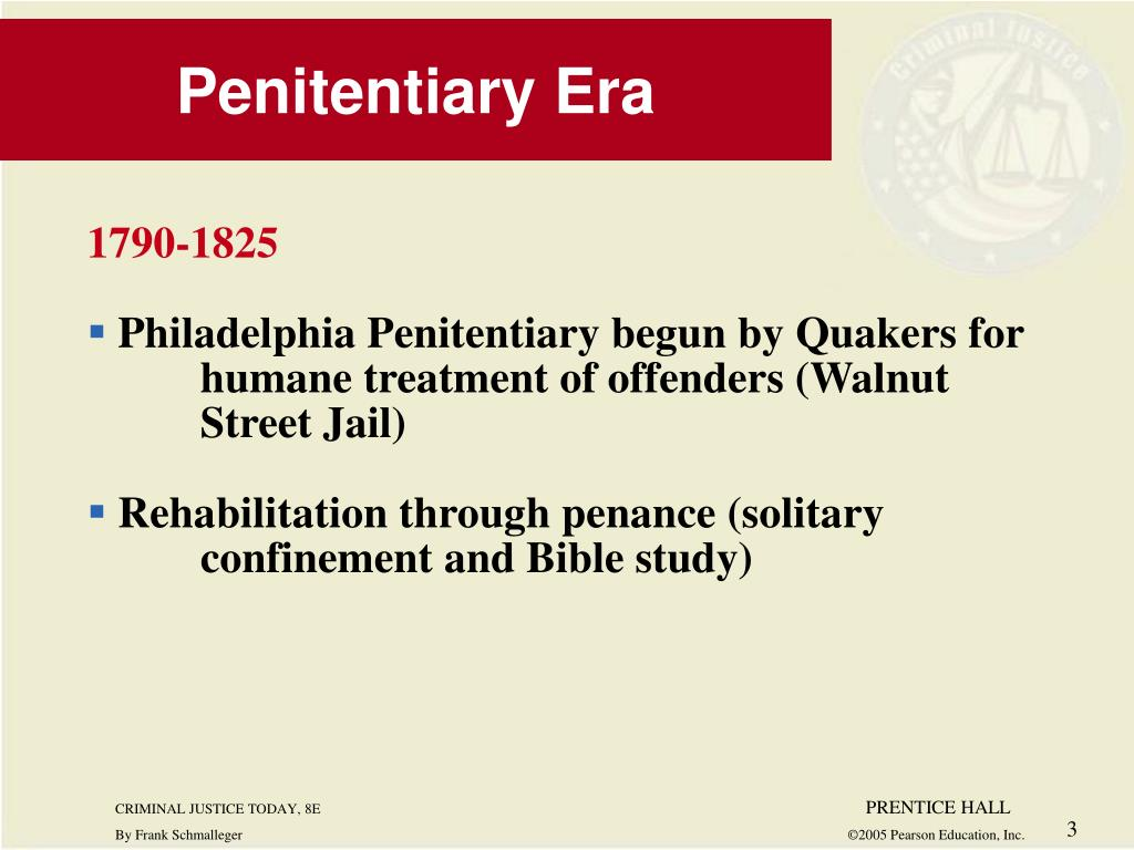 Penitentiary Era