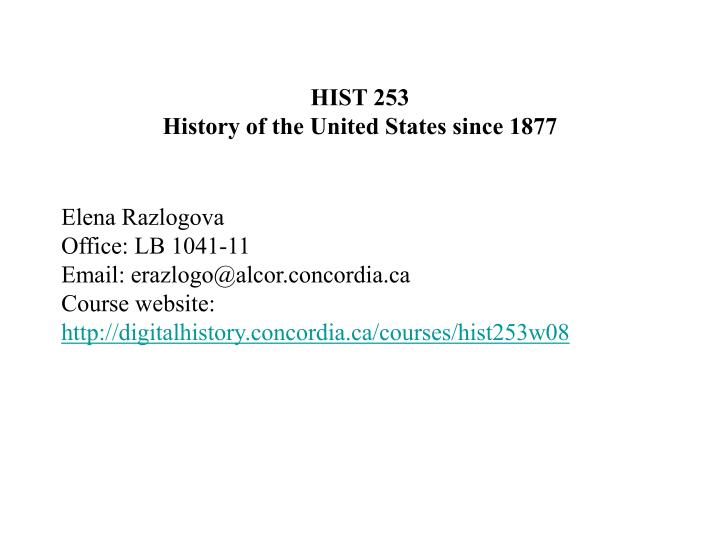 hist 253 history of the united states since 1877 n.