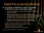 rapid pre screening methods