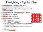 firefighting fight or flee