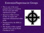 extremist supremacist groups