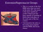 extremist supremacist groups11