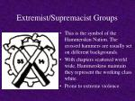extremist supremacist groups8