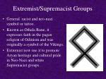 extremist supremacist groups9