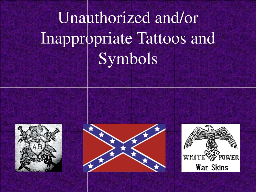 unauthorized and or inappropriate tattoos and symbols l.