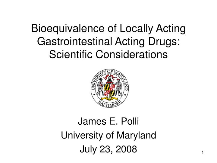 bioequivalence of locally acting gastrointestinal acting drugs scientific considerations n.