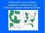 states with active climate legislative commissions and executive branch advisory groups