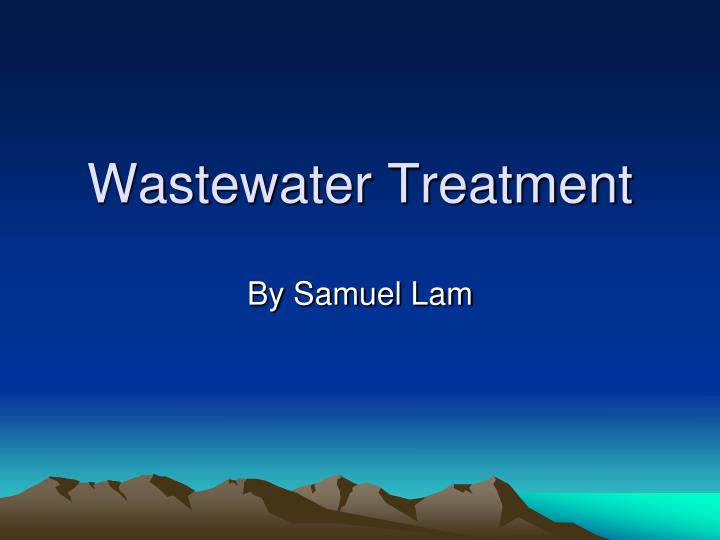 wastewater treatment n.