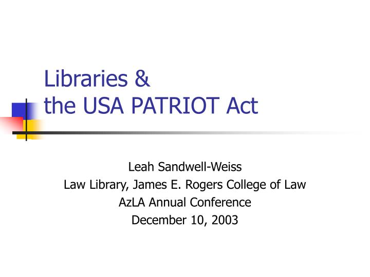libraries the usa patriot act n.