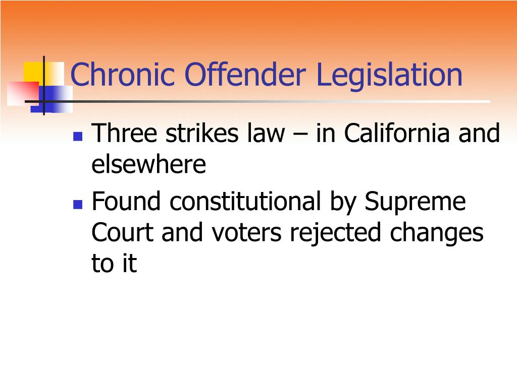 Chronic Offender Legislation
