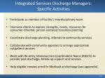 integrated services discharge managers specific activities