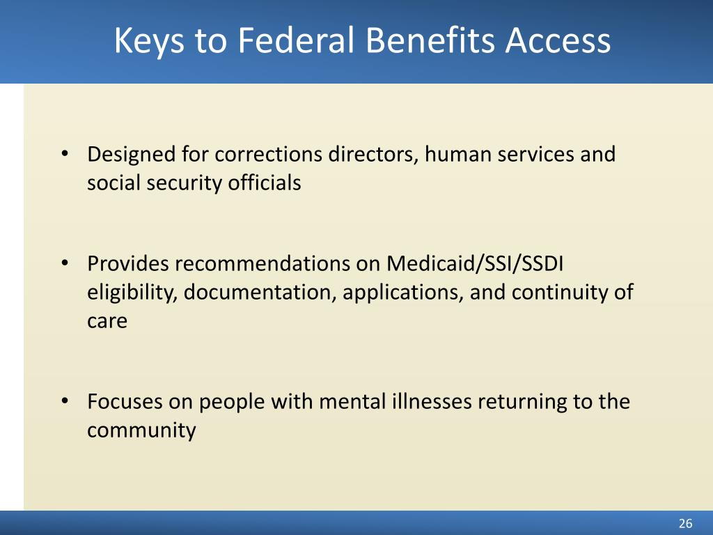 Keys to Federal Benefits Access