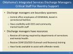 oklahoma s integrated services discharge managers critical staff for reentry support