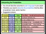 interpreting the probabilities