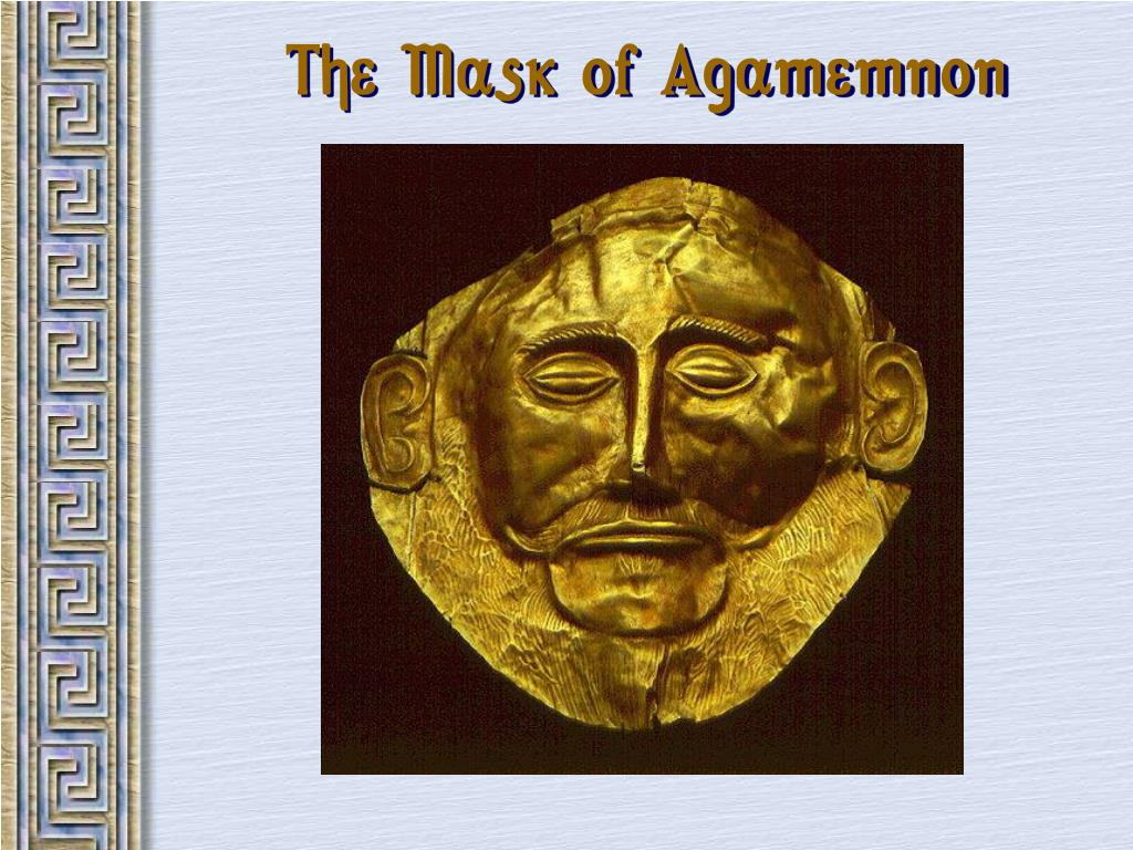 The Mask of Agamemnon