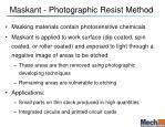 maskant photographic resist method