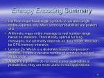 entropy encoding summary