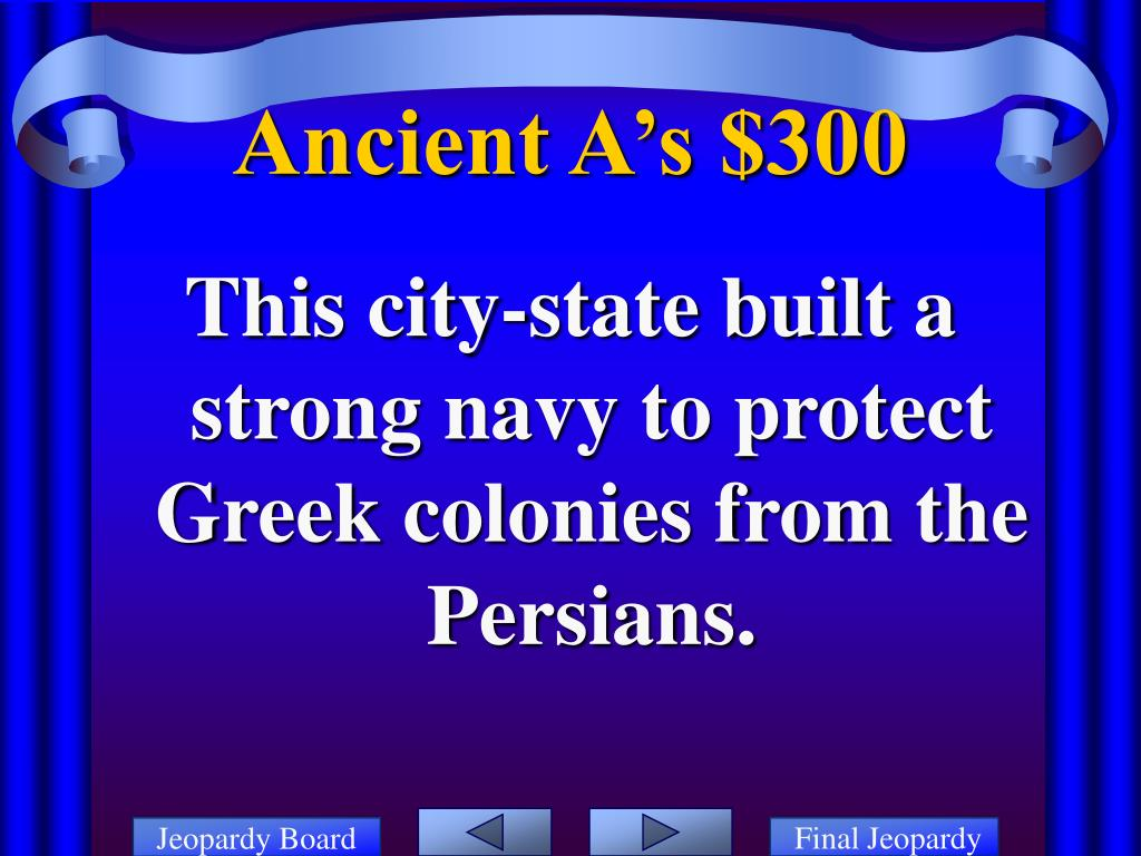 This city-state built a strong navy to protect Greek colonies from the Persians.