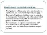liquidation of reconciliation entries