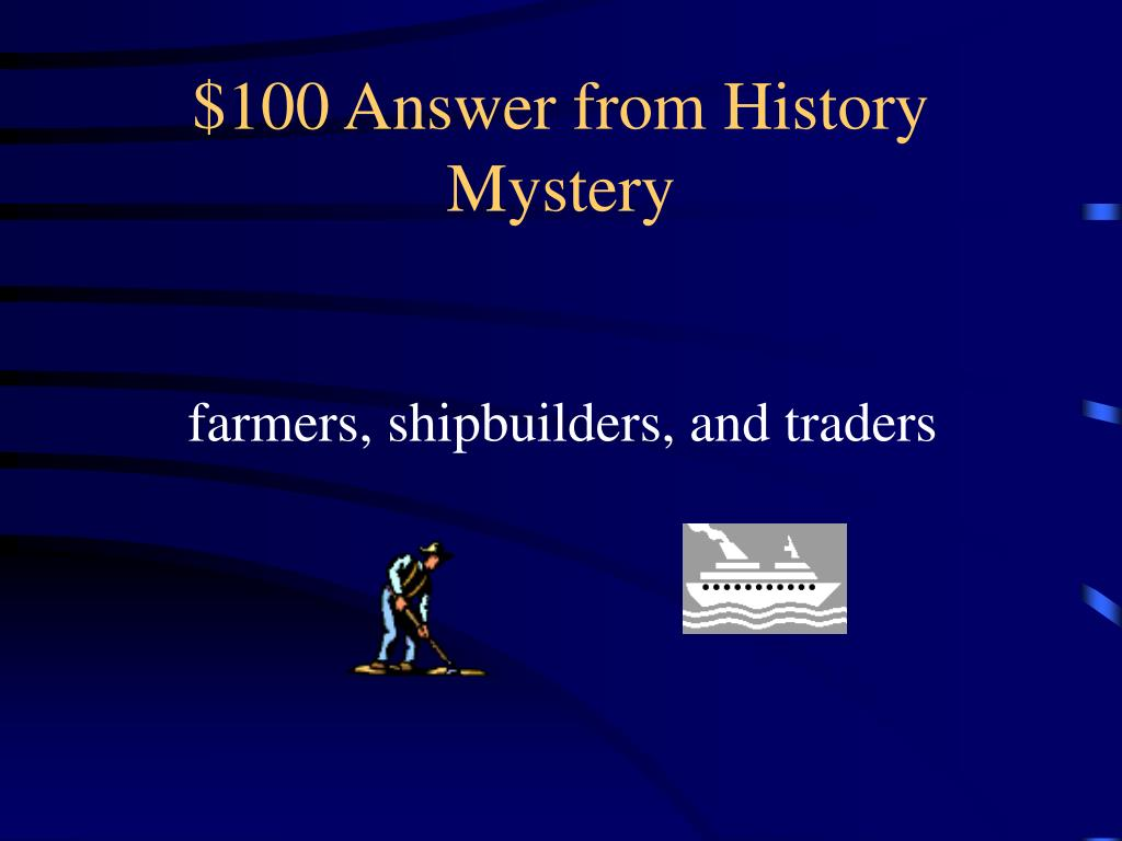 $100 Answer from History Mystery