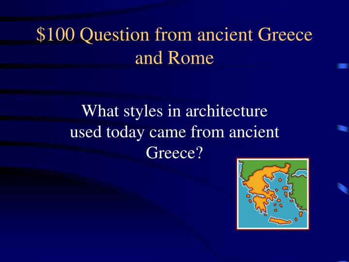 100 question from ancient greece and rome