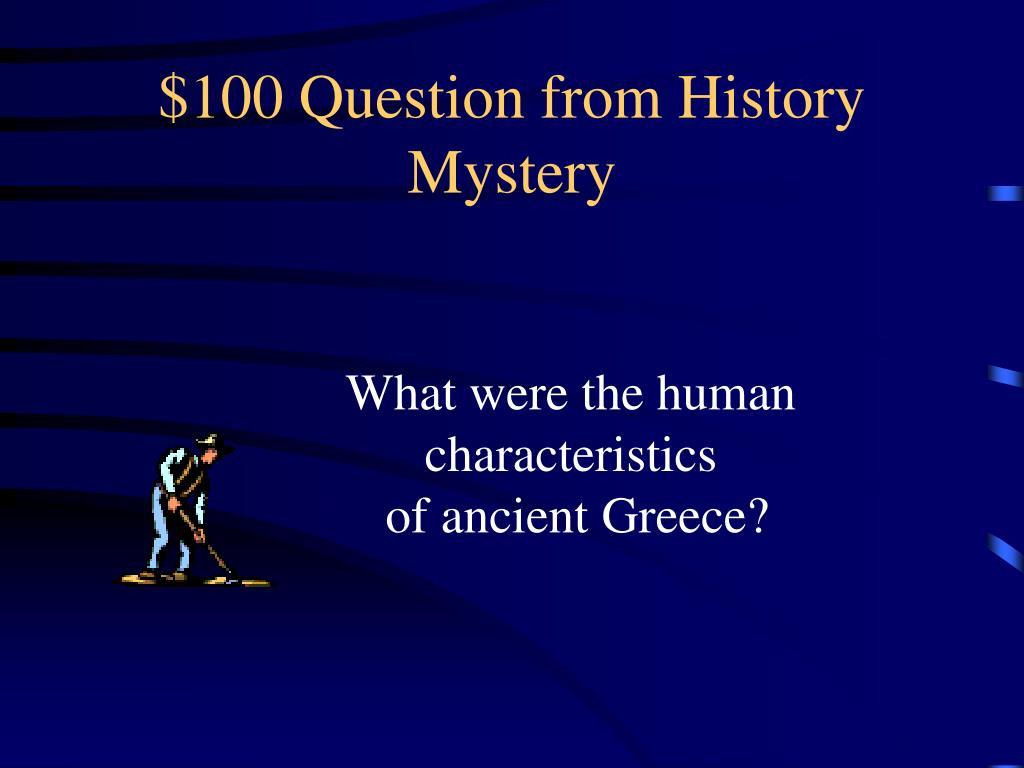 $100 Question from History Mystery