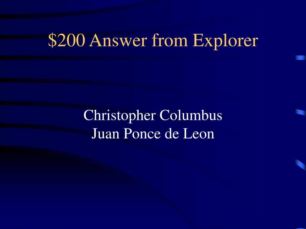 $200 Answer from Explorer