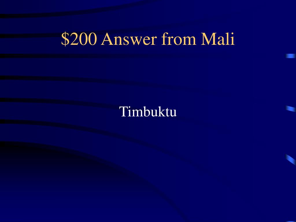 $200 Answer from Mali