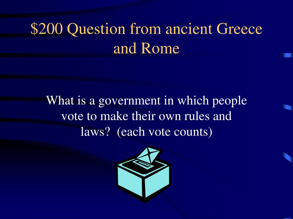 $200 Question from ancient Greece and Rome