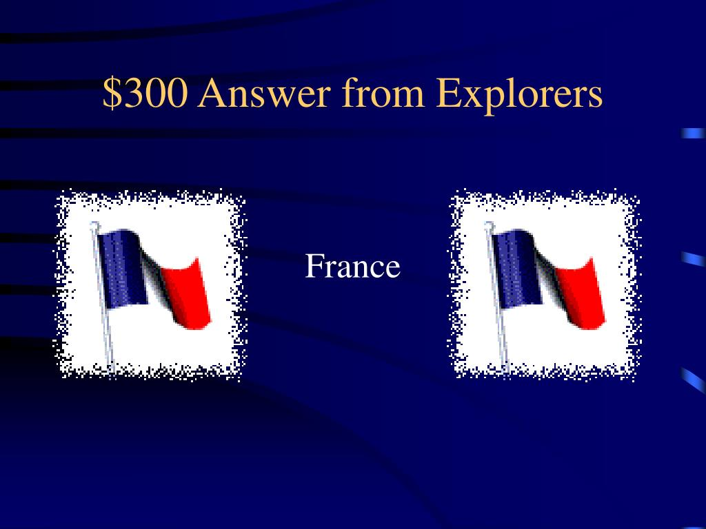 $300 Answer from Explorers